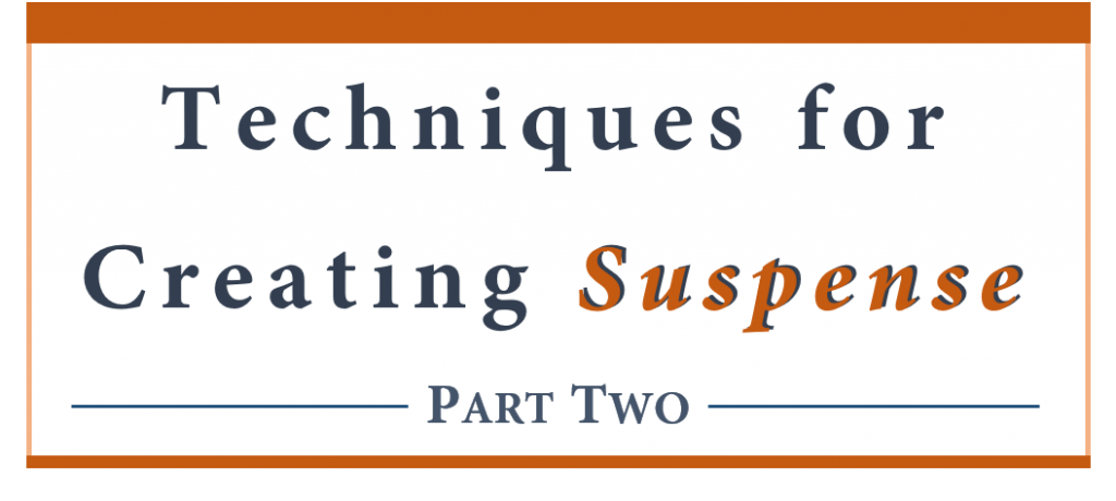 Techniques for creating suspense - part two